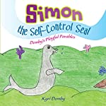 Simon the Self Control Seal: Demby's Playful Parables | Kyri Demby