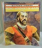 Pedro Menendez de Avila, Raintree Steck-Vaughn Publishers, 0811467635