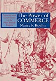 img - for The Power of Commerce: Economy and Governance in the First British Empire book / textbook / text book
