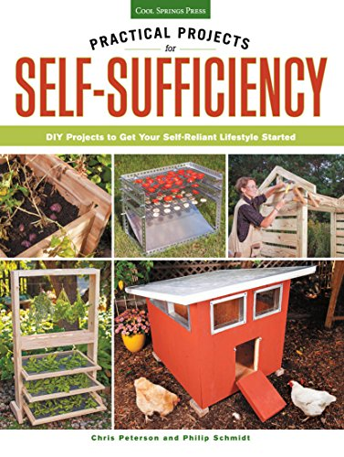 Practical Projects for Self-Sufficiency by [Peterson, Chris]