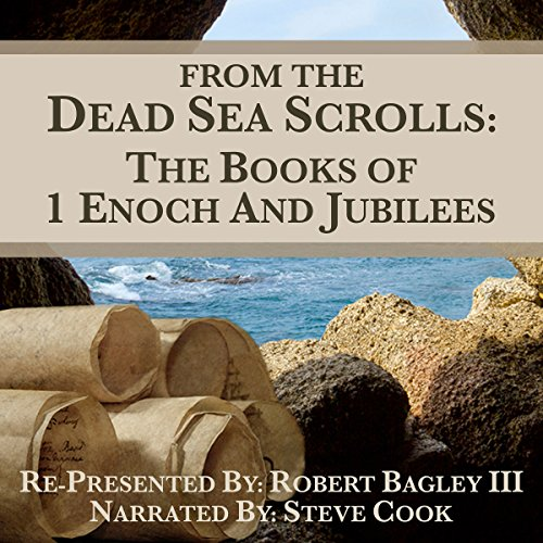 From The Dead Sea Scrolls: The Books of 1 Enoch and Jubilees Audiobook [Free Download by Trial] thumbnail