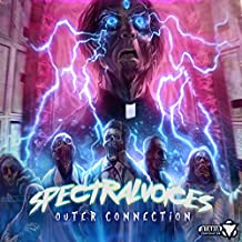 Spectral Voices [Explicit] (Original Mix)