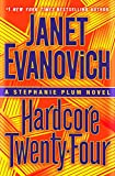 """Hardcore Twenty-Four - A Stephanie Plum Novel"" av Janet Evanovich"