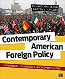 img - for Contemporary American Foreign Policy: Influences, Challenges, and Opportunities book / textbook / text book