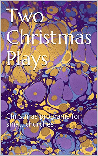 two christmas plays christmas programs for small churches by vaneyl christina - Christmas Plays For Small Churches