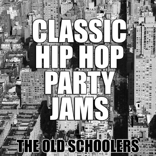 Classic Hip Hop Party Jams (Old School Jamz compare prices)