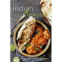 Indian Cookbook: Discover the magic of India, its food, and its tradition