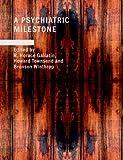 A Psychiatric Milestone, Various, 1437529666