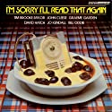 I'm Sorry I'll Read that Again Radio/TV Program by  BBC Narrated by Tim Brooke-Taylor, John Cleese