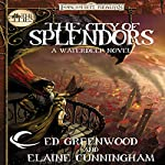 The City of Splendors: Forgotten Realms: The Cities, Book 4 | Elaine Cunningham,Ed Greenwood