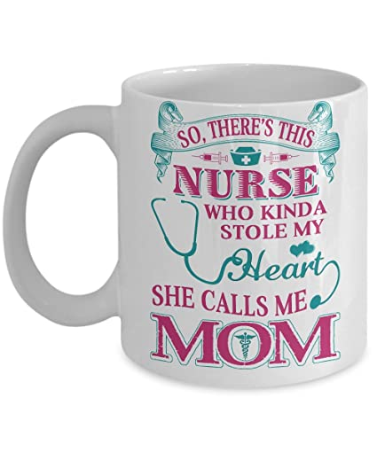 Nurse Mom Funny Coffee Mug 11oz Ceramic White Top Birthday Gifts For Nurses