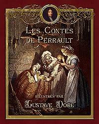 Les Contes de Perrault illustrés par Gustave Doré (Contes de ma mère l'Oye)