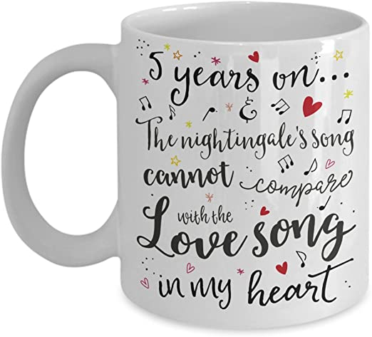 Amazon Com 5th Wedding Anniversary Gift Mug Nightingale Love Song Romantic Wife Or Husband Present 5 Five Years Married Fifth Year Anniversary Cup Kitchen Dining