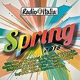 Radio Italia Spring 2018 [2 CD]