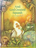 And God Created Squash, Martha Whitmore Hickman, 0807503401