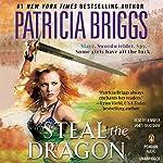 Steal the Dragon | Patricia Briggs
