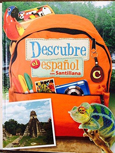 Descubre el español con Santillana Student Textbook Level C
