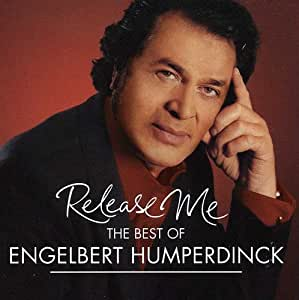 Release Me Best Of Engelbert Humperdinck Engelbert