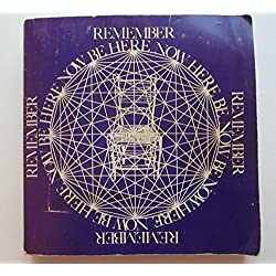 BE HERE NOW : The Journey of Transformation - Dr. Richard Alpert, Ph.D Into Baba Ram Dass