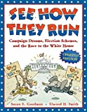 download ebook see how they run: campaign dreams, election schemes, and the race to the white house pdf epub