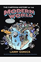 The Cartoon History of the Modern World Part 1: From Columbus to the U.S. Constitution (Pt. 1) Paperback