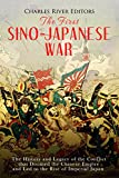 #6: The First Sino-Japanese War: The History and Legacy of the Conflict that Doomed the Chinese Empire and Led to the Rise of Imperial Japan