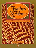 Feathers and Fibre, Mick Pendergrast, 0140068384