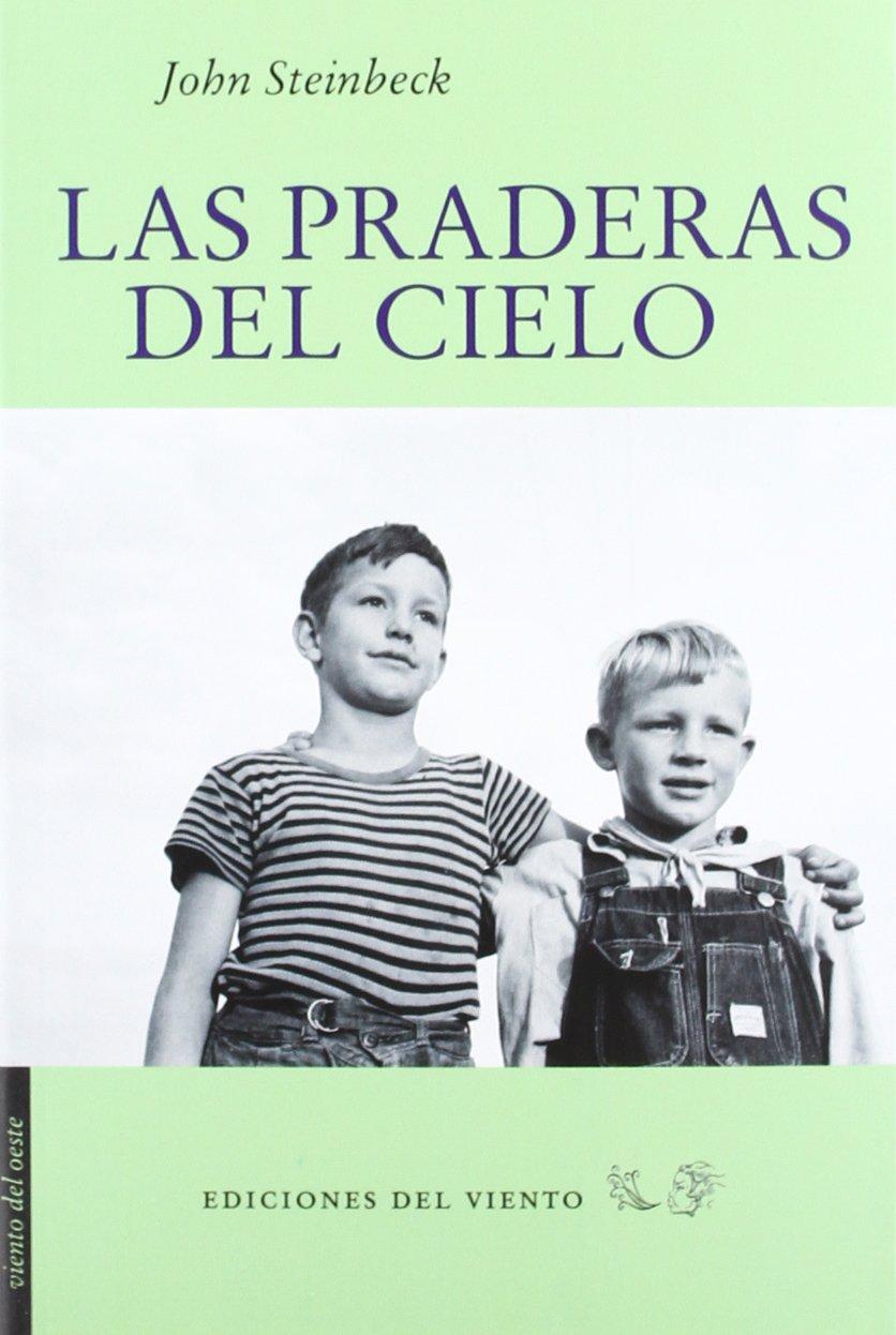 Las praderas del cielo (Viento del Oeste): Amazon.es: Steinbeck ...