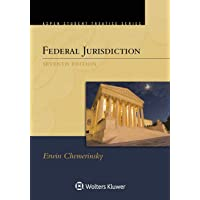 Federal Jurisdiction (Aspen Student Treatise) (Aspen Treatise)