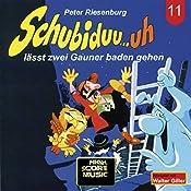 Schubiduu...uh - lässt zwei Gauner baden gehen (Schubiduu...uh 11) | Peter Riesenburg