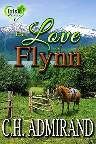 FOR LOVE OF FLYNN (Irish Western Series Book 5)