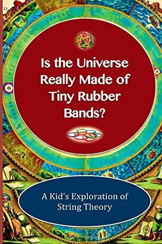 Is The Universe Really Made of Tiny Rubber Bands?: A Kid's Exploration of String Theory by Lane, Shaun Michael (2014) Paperback