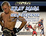 KRAV MAGA AND SELF-DEFENSE: THE FIGHTING TEQUNIQUES OF THE ISRAELI DEFENSE FORCES