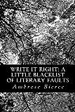 Write It Right: a Little Blacklist of Literary Faults, Ambrose Bierce, 1481197851