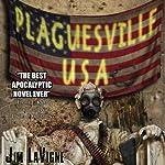Plaguesville, USA | Jim LaVigne
