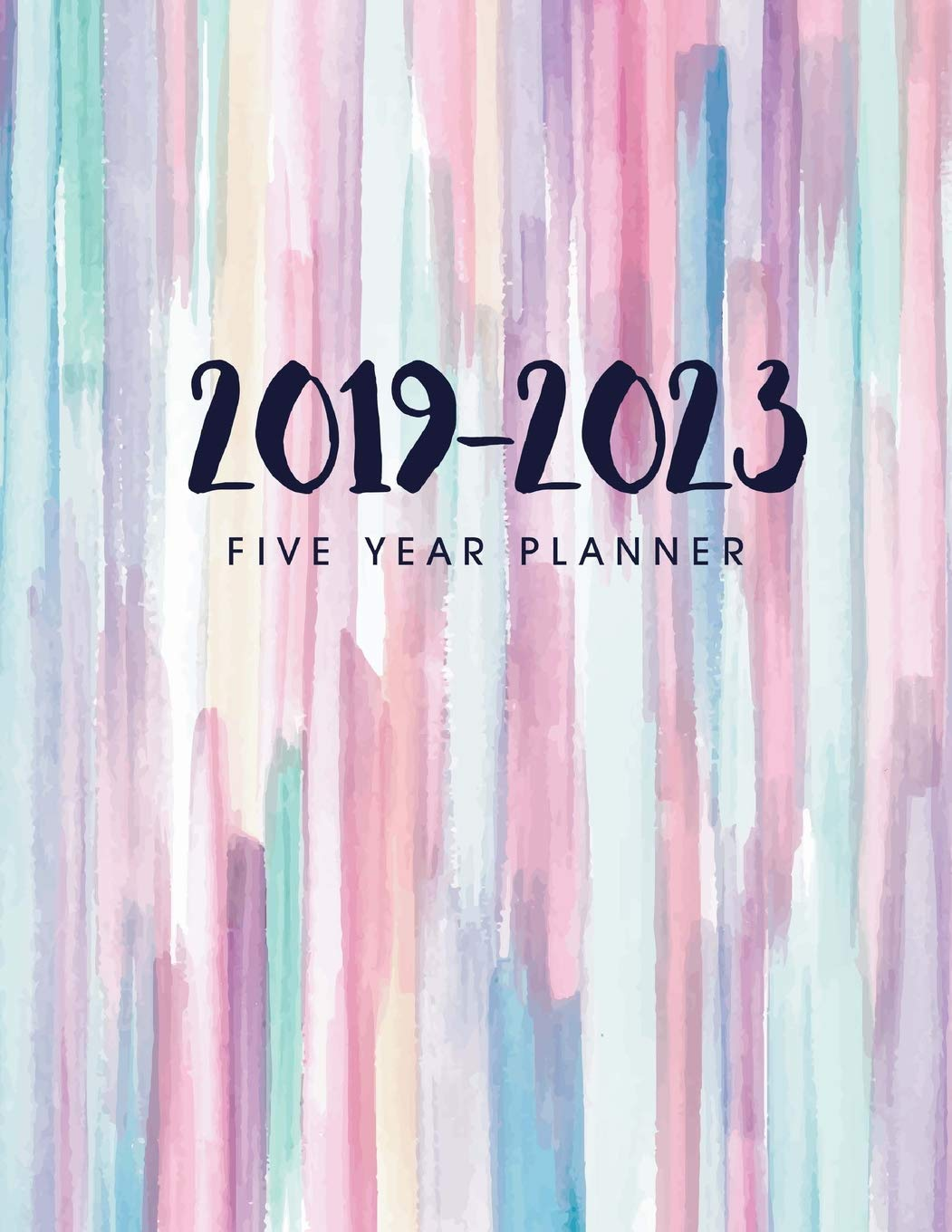 2019-2023 Five Year Planner: Daily Planner Five Year, Agenda ...