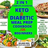 2 IN 1 COMPLETE 30 MINUTES KETO AND DIABETIC MEAL