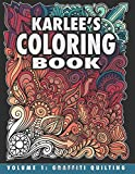 Karlee's Coloring Book Vol. 1: Graffiti Quilting: From paper to fabric and back! (Volume 1)