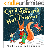 Cyril The Squirrel And The Nut Thieves: Children's Book: Fun Rhyming Bedtime Story - Picture Book / Beginner Reader (for age 3-6) (Top of the Wardrobe Gang Picture 8)