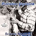 Honorable Intentions: An Inspirational Romance Novel Audiobook by Susette Williams Narrated by Kevin Clay