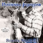 Honorable Intentions: An Inspirational Romance Novel | Susette Williams