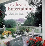 The Joys of Entertaining, Beverly R. Church and Bethany E. Bultman, 0789203553