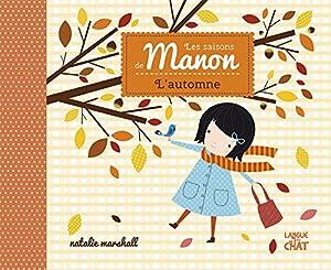 """Afficher """"Saisons de Manon (Les) L'Automne"""""""