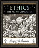 img - for Ethics: The Art of Character (Wooden Books) book / textbook / text book
