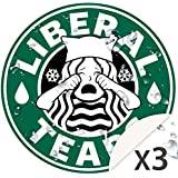 Liberal Tears Stickers (Set of 3) WeatherProof Vinyl MAGA