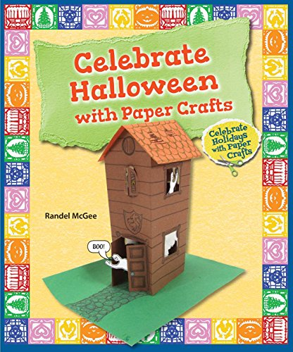 Celebrate Halloween With Paper Crafts (Celebrate Holidays With Paper Crafts)]()