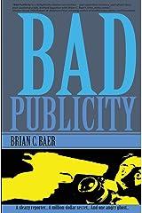 Bad Publicity Paperback