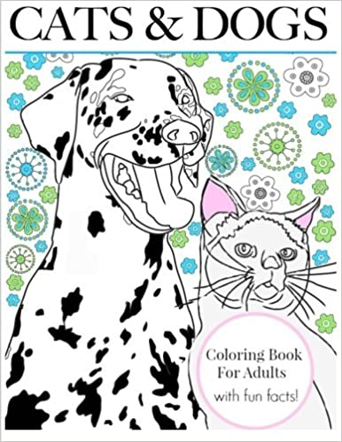 Color Creative Cats And Doodle Dogs The Perfect Book For Pet Lovers Therapy Adult Coloring Books Volume 4 9781523624102
