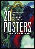 OTOMO KATSUHIRO: 20 POSTERS: Reprints of Classic Posters