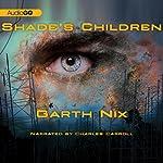 Shade's Children | Garth Nix